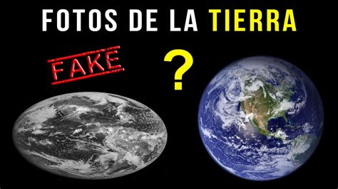 Las fotos de la Tierra desde el espacio NO SON REALES ...