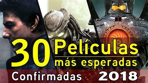 Las Mejores 30 Películas Del 2018 / Cine Drama - Acción ...