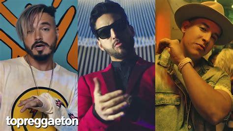 las mejores canciones de reggaeton las mejores canciones ...