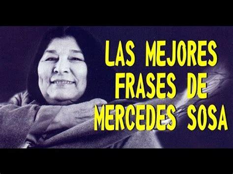 LAS MEJORES FRASES DE MERCEDES SOSA   YouTube