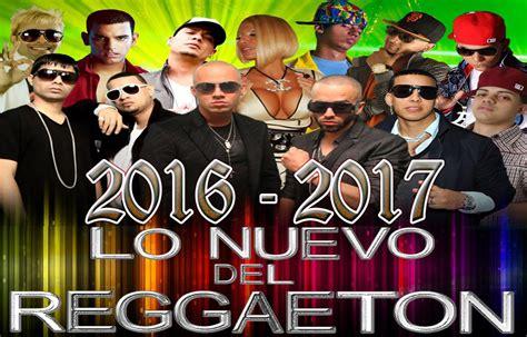 Las mejores músicas de reggaeton 2016-2017. - YouTube