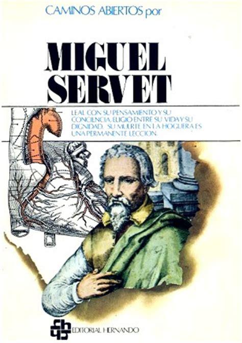 Las mini series de nuestra vida: MIGUEL SERVET