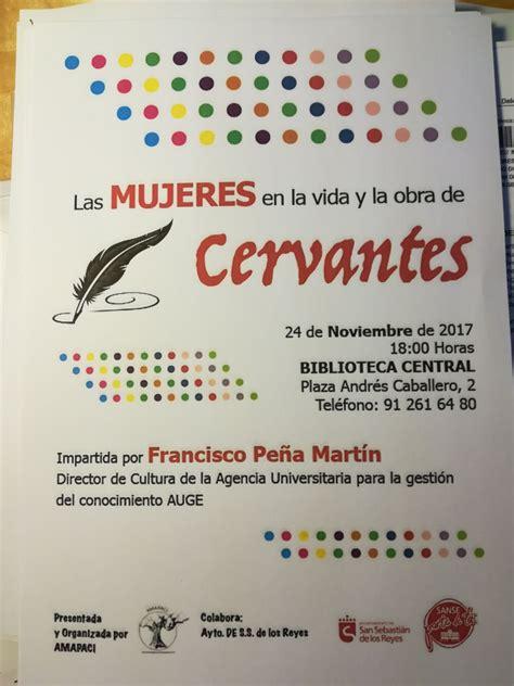 Las Mujeres en la vida y obra de Cervantes | Es Lo Que Hay