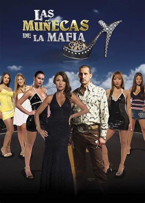 Las munecas de la mafia – Season 1 available on Netflix USA