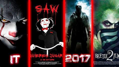 Las Películas De Terror Más Esperadas de 2017 - YouTube