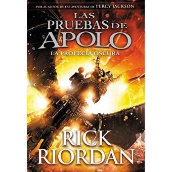 Las pruebas de Apolo 2: La profecía oscura   Rick Riordan ...