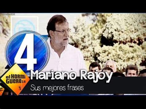 Las seis frases favoritas de Rajoy   El Hormiguero 3.0 ...