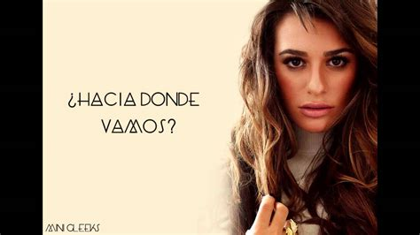 Lea Michele - On My Way (Letra en Español) - YouTube