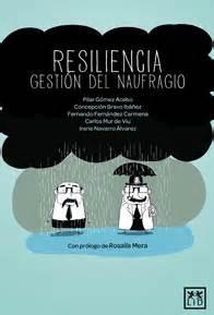 Lectura recomendada: Resiliencia, gestión del naufragio ...