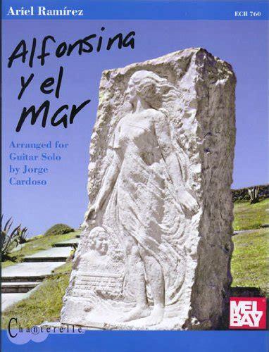 Leer Libro Alfonsina Y El Mar: Arranged For Guitar Solo ...