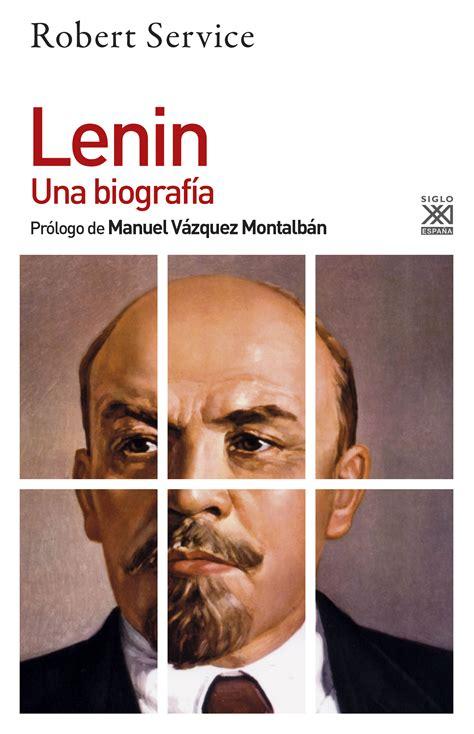 Lenin. Una biografía - Siglo XXI Editores