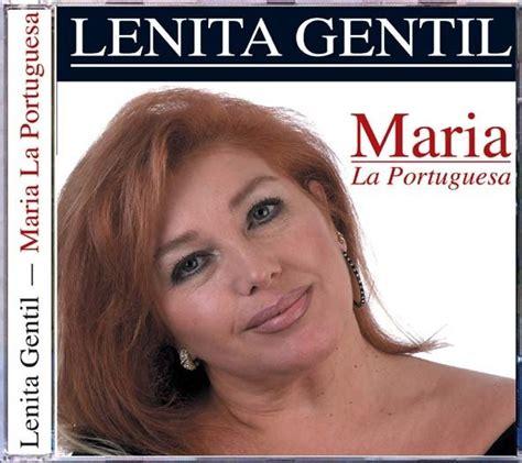 Lenita Gentil   Maria La Portuguesa