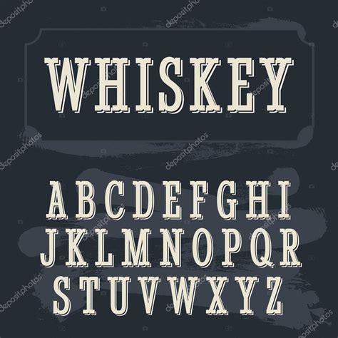 Letra de la etiqueta del whisky. Fuente vintage. Letra de ...