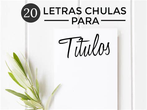 Letras chulas para Titulos - Jorge Cobos | Cómo hacer un ...