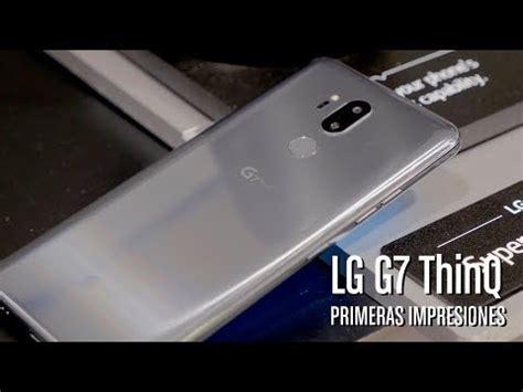 LG G7 ThinQ, primeras impresiones y opinión - YouTube