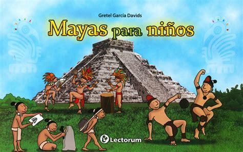 Librería Morelos | MAYAS PARA NIÑOS