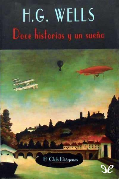 Libro Doce historias y un sueño de H. G. Wells descargar ...