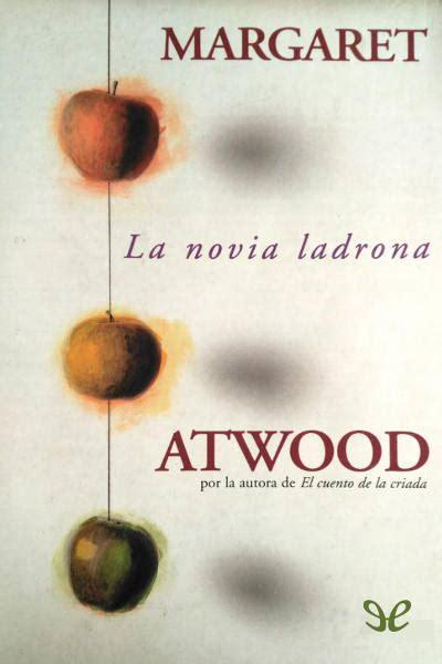 Libro La novia ladrona de Margaret Atwood descargar Gratis ...