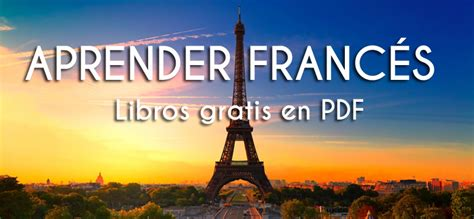 Libros gratis en PDF para aprender francés | IDIOMAS GRATIS