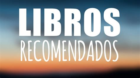 Libros recomendados para leer - TOP 10 - YouTube