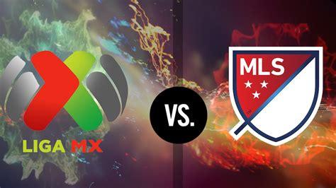 Liga MX Vs. MLS ★ - YouTube