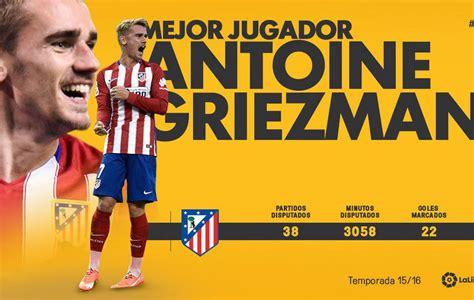 Liga Santander: Griezmann, premio al mejor jugador de la ...