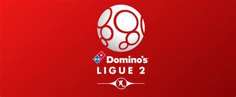 Ligue 2 Domino s 2017 18: Le Guide   Sport365
