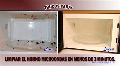 LIMPIAR LA SUCIEDAD DEL HORNO MICROONDAS EN POCO TIEMPO Y ...