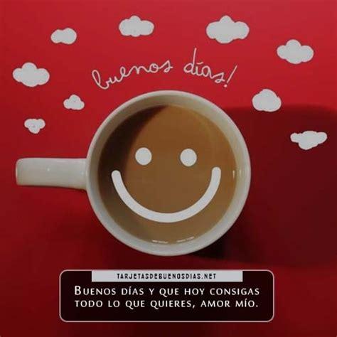 Lindas Imágenes De Tazas De Café Con Frases De Buenos Días