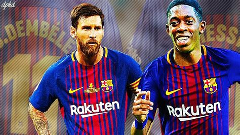 Lionel Messi ft Ousmane Dembele Sick Duo BRAND NEW SIGNING ...
