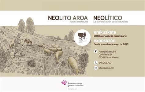 Lista de Prehistoria: Exposición  Neolítico: la ...
