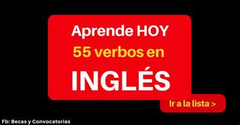 Lista de verbos irregulares en inglés para practicar para ...