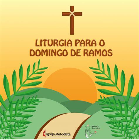 Liturgia para o Domingo de Ramos