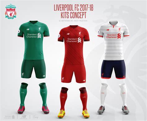 Liverpool Football Club 2017 18 Kits Concept.   Liverpool ...
