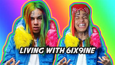 LIVING WITH 6IX9INE - YouTube