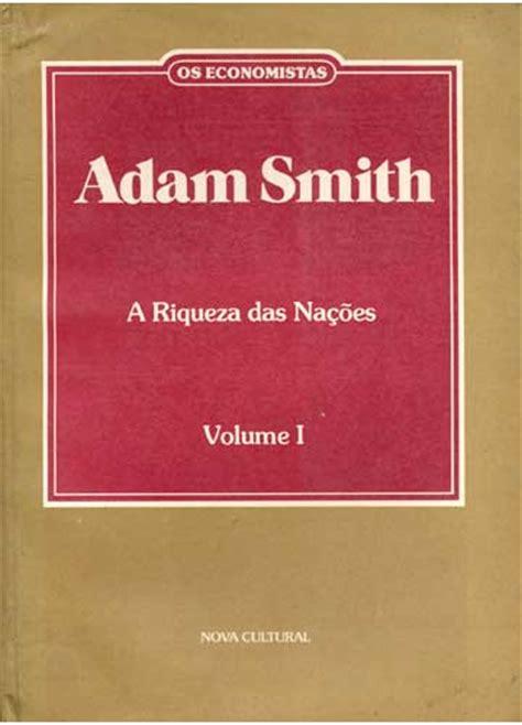 Livr Andante: Adam Smith   A Riqueza Das Nações Vol. I