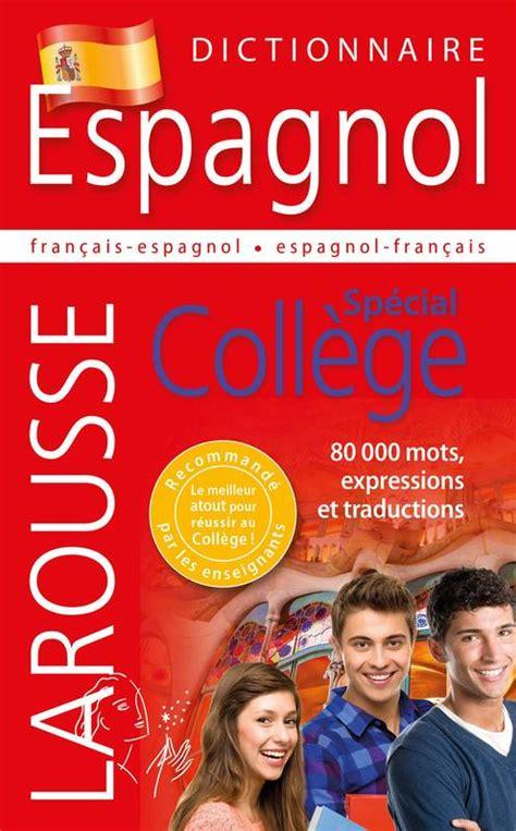 Livre: Dictionnaire Espagnol   Spécial Collège, Collectif ...