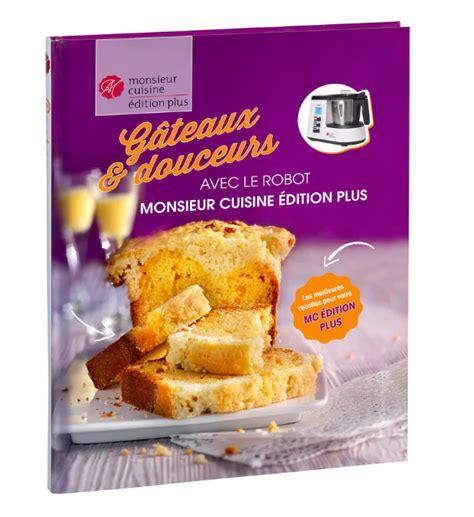 livre gateaux et douceur monsieur cuisine lidl pdf ...
