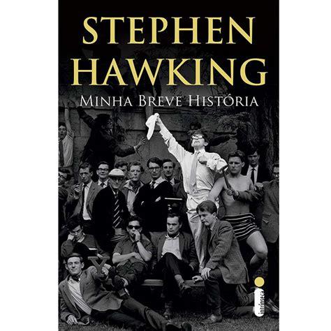 Livro   Minha Breve História   Stephen Hawking ...