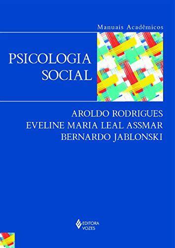 livro: Psicologia social, de Aroldo Rodrigues