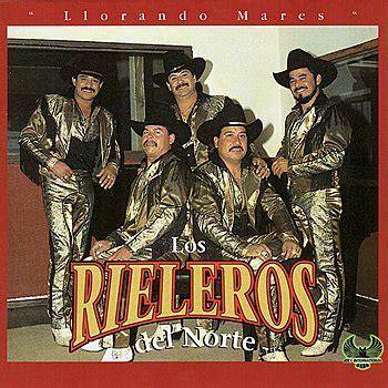 Llorando Mares   Los Rieleros Del Norte — Listen and ...