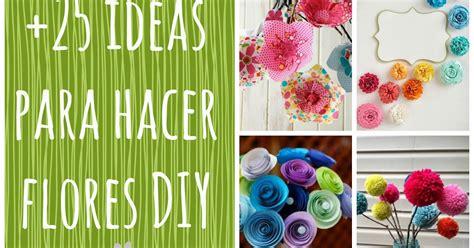 LLUVIA DE IDEAS: Recursos: Cómo hacer flores DIY