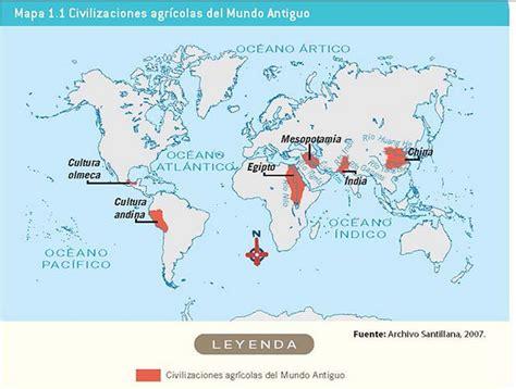 Localiza en el Mapa 1.1Civilizaciones Agrícolas del mundo ...