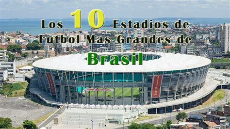 LOS 10 ESTADIOS MAS GRANDES DE BRASIL - Los Estadios de ...