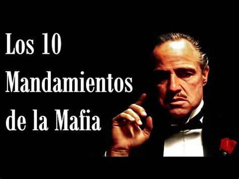 Los 10 mandamientos de la Mafia Siciliana Italiana - YouTube