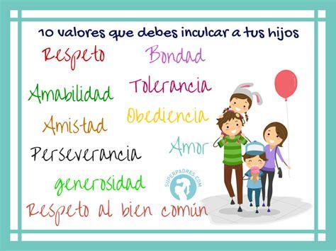 Los 10 valores que debes inculcar a tus hijos - Imagenes ...