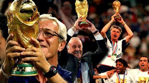 Los 19 técnicos que ganaron la Copa del Mundo  LISTA Y ...