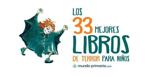 Los 33 mejores libros de terror para niños