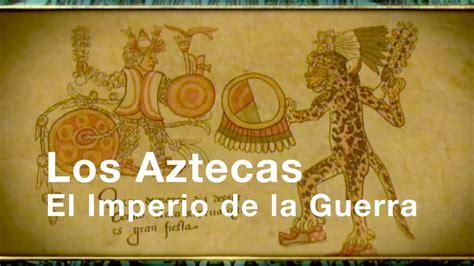Los Aztecas: Capítulo III
