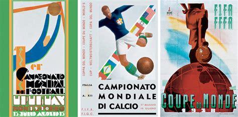 Los carteles de la Copa Mundial de Fútbol de 1930 a 2018 ...